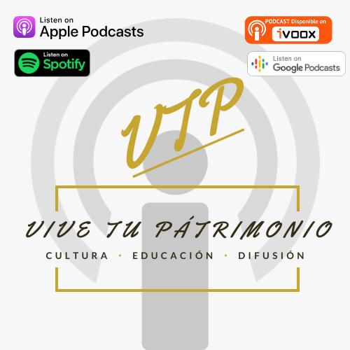 Vive tu patrimonio podcast